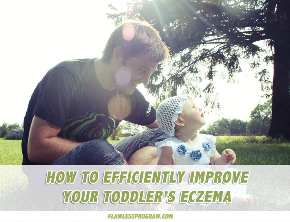 Improve toddler eczema